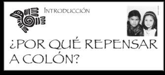 Introducción: ¿POR QUÉ REPENSAR A COLÓN? | Zinn Education Project: Teaching People's History