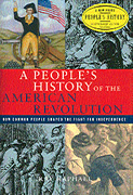 A People's History of the American Revolution: How Common People Shaped the Fight for Independence (Book) | Zinn Education Project: Teaching People's History