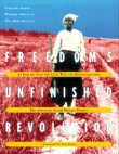 Freedom's Unfinished Revolution: An Inquiry Into the Civil War and Reconstruction (Book) | Zinn Education Project: Teaching People's History