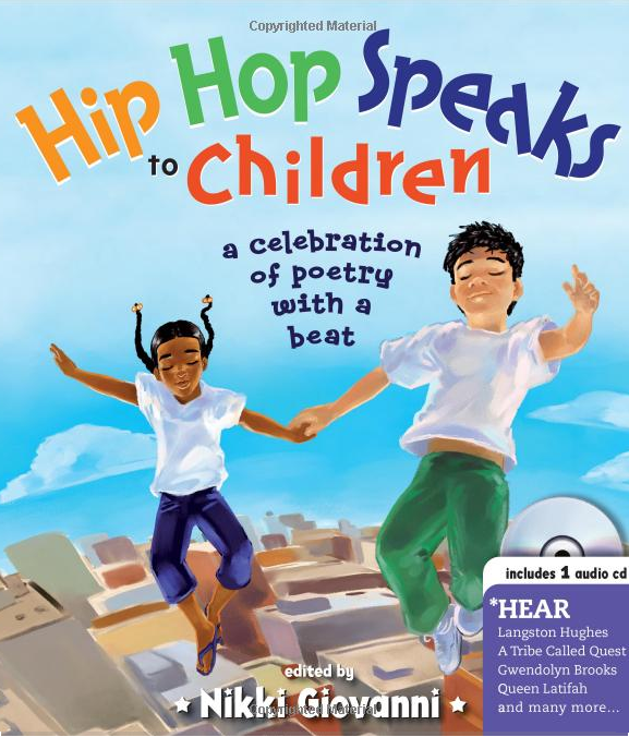 Click to email this to a friend (Opens in new window)43Click to share on Pinterest (Opens in new window)43Click to share on Twitter (Opens in new window)150Click to share on Facebook (Opens in new window)150 Hip Hop Speaks to Children: A Celebration of Poetry with a Beat (Book) | Zinn Education Project: Teaching People's History