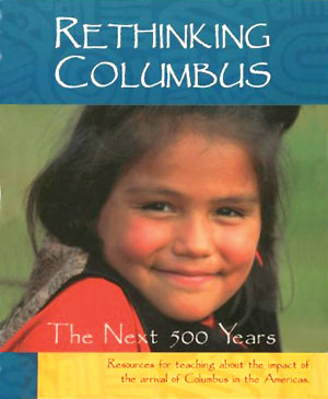 Rethinking Columbus: The Next 500 Years (Teaching Guide) | Zinn Education Project: Teaching People's History