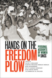 Hands on the Freedom Plow: Personal Accounts by Women in SNCC (Book) | Zinn Education Project: Teaching People's History