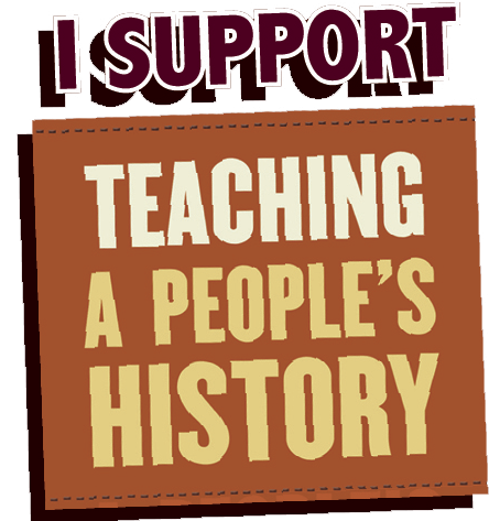 I Support Teaching a People's History - Donate