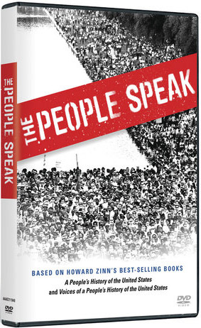 """The People Speak"" film is a wonderful classroom companion. Directed by Howard Zinn, it offers dramatic readings and performances based on ""Voices of a People's History"" and ""A People's History of the United States."""