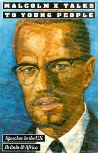 Malcolm X Talks