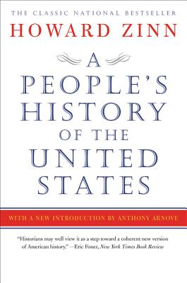 A People's History of the United States (Book) | Zinn Education Project: Teaching People's History