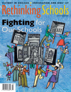 Fighting for Our Schools (RS magazine) | Zinn Education Project