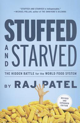 Stuffed and Starved: The Hidden Battle for the World Food System (Book) | Zinn Education Project: Teaching People's History