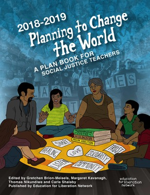 Planning to Change The World 2018-19 (Book Cover) | Zinn Education Project