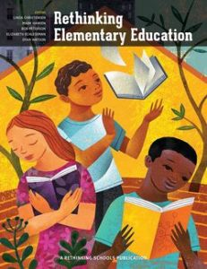 Rethinking Elementary Education RS (book cover) | The Zinn Education Project