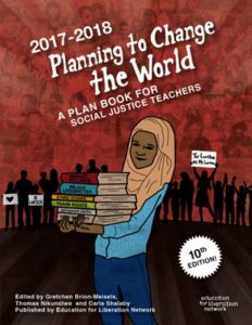 Planning To Change the World 2017-2018 | Zinn Education Project: Teaching People's History