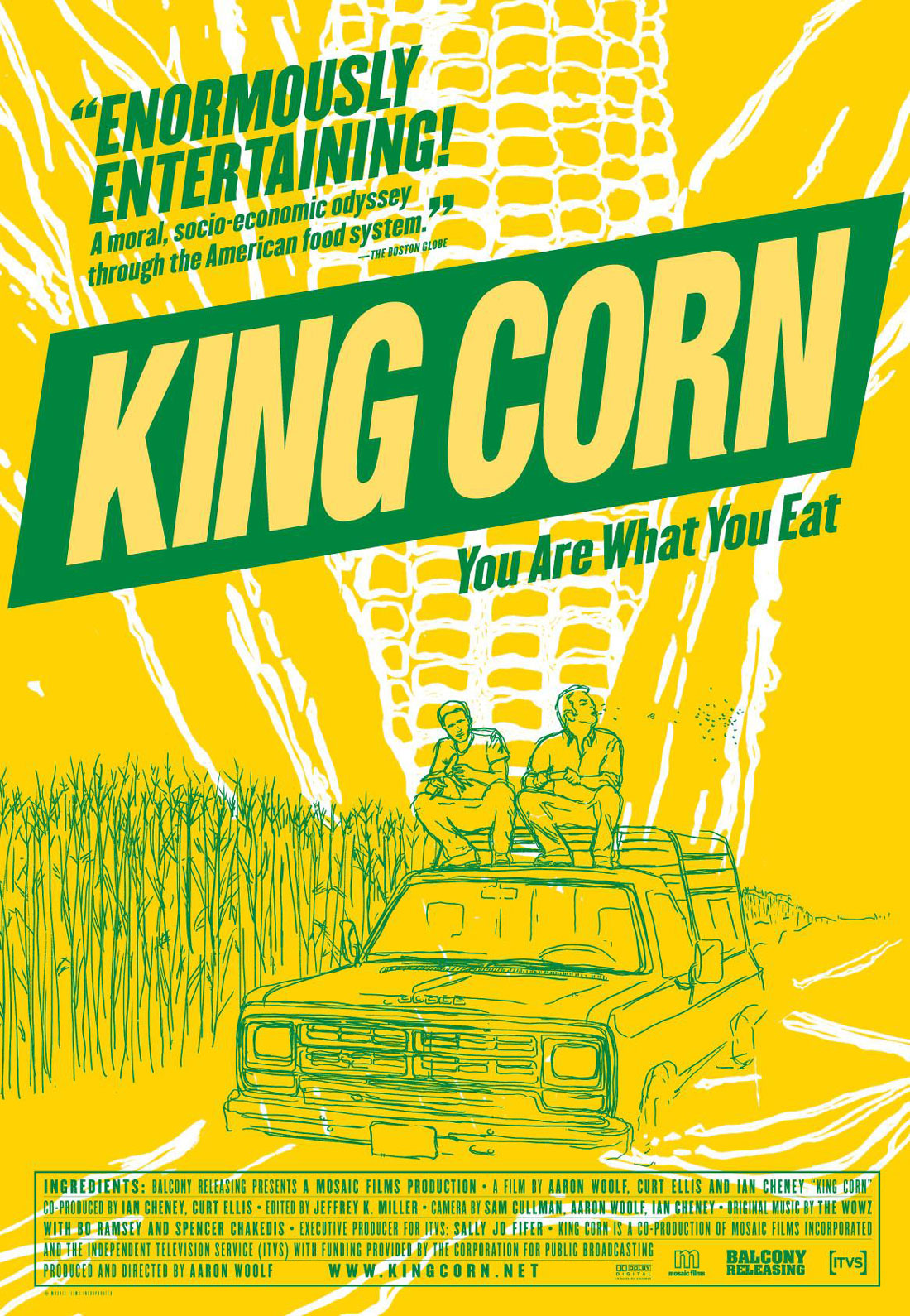 King Corn You Are What You Eat Zinn Education Project