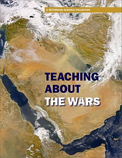Teaching About the Wars (Teaching Guide) | Zinn Education Project: Teaching People's History