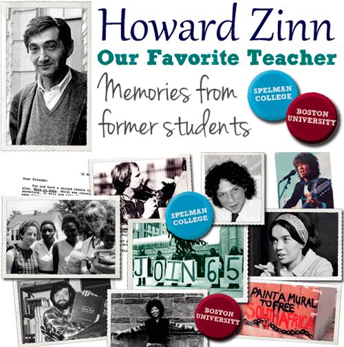 Howard Zinn, Our Favorite Teacher