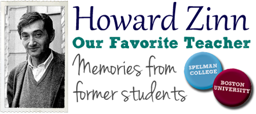 Howard Zinn, Our Favorite Teacher - Stories by former students that highlights Zinn's lasting impact as a professor | Zinn Education Project: Teaching People's History