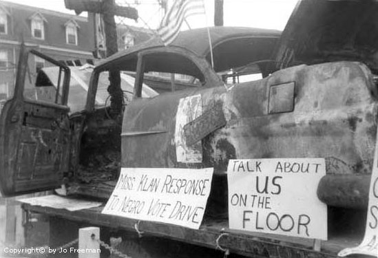The FDP brought this car to Atlantic City to show the delegates and press at the Democratic Convention how Mississippi blacks were treated when they tried to register to vote. Image: Jo Freeman.