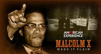 Malcolm X: Make It Plain (Film) | Zinn Education Project: Teaching People's History