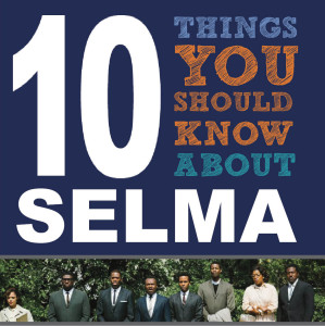10 Things You Should Know About Selma before You See the Movie (Article) | Zinn Education Project