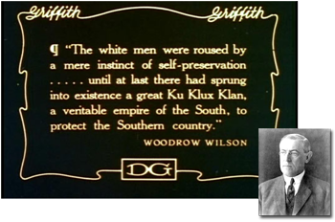 The Birth of a Nation: A Century Later - Pres. Wilson quote | Zinn Education Project: Teaching People's History