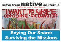 """Some Indian news sources include """"News from Native California,"""" """"News from Indian Country,"""" and """"Indian Country Today."""""""