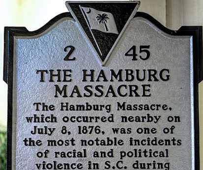 Hamburg Massacre Marker | Zinn Education Project: Teaching People's History