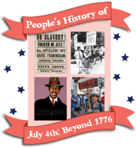People's History of Fourth of July: Beyond 1776 | Zinn Education Project: Teaching People's History