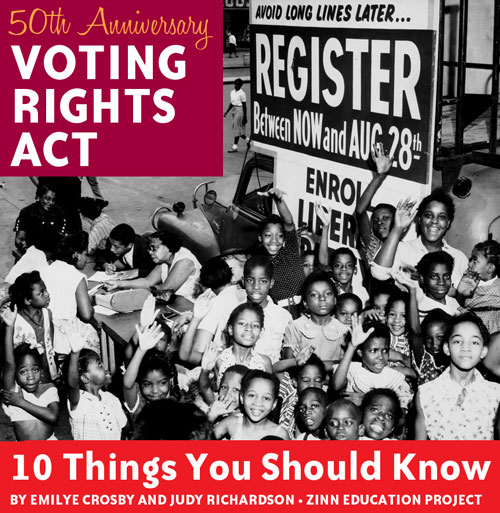 the voting rights act ten things you should know zinn education