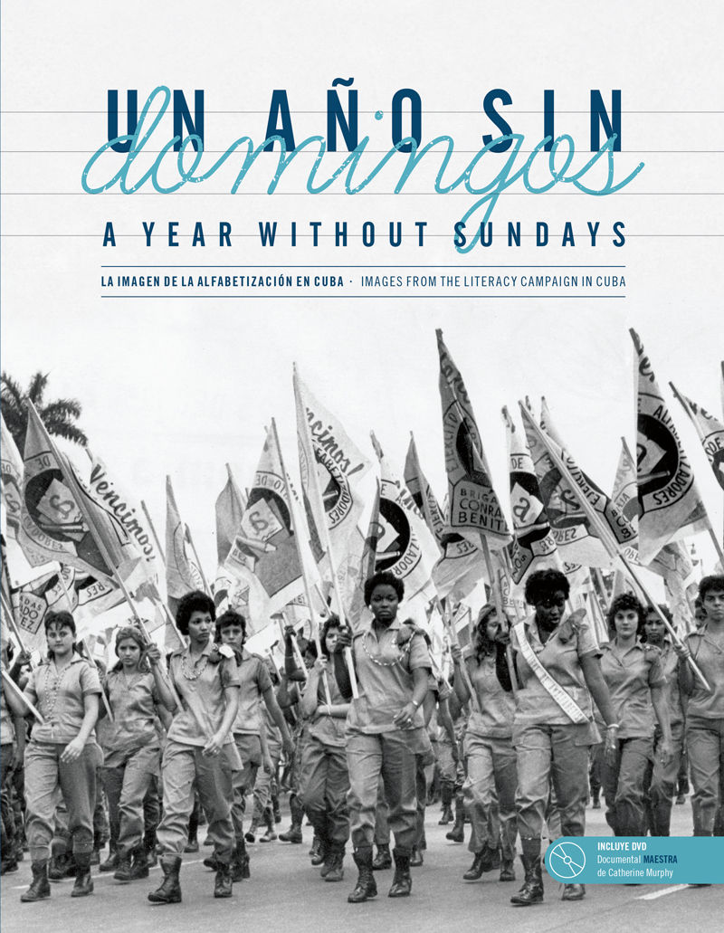 A Year Without Sundays (Un Año Sin Domingos) » Zinn Education Project