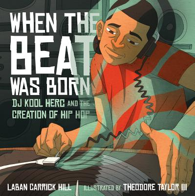When the Beat Was Born: DJ Kool Herc and the Creation of Hip Hop (Book) | Zinn Education Project: Teaching People's History