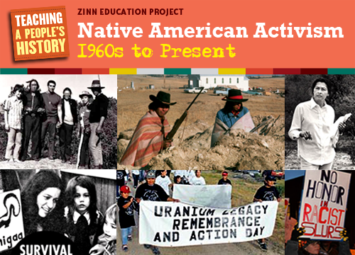 Native American Activism: 1960s to Present | Zinn Education Project