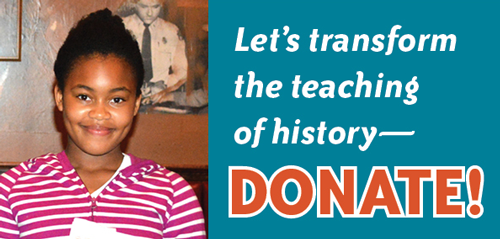Let's transform the teaching of history—Donate! | Zinn Education Project: Teaching People's History