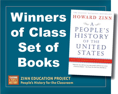 Five Teachers Win Class Set of A People's History | Zinn Education Project: Teaching People's History