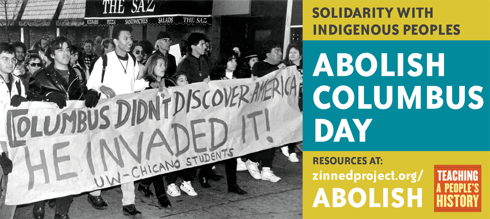 Abolish Columbus Day - Facebook Banner Image | Zinn Education Project: Teaching People's History