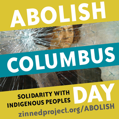 Abolish Columbus Day - Facebook Profile Image | Zinn Education Project: Teaching People's History