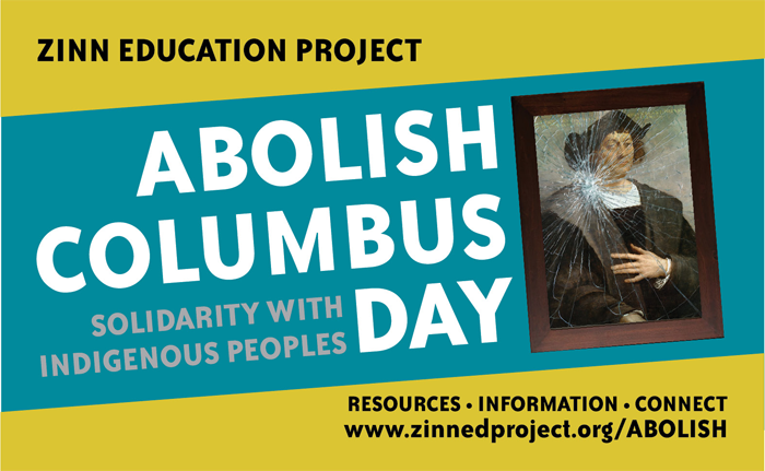 Abolish Columbus Day | Zinn Education Project: Teaching People's History