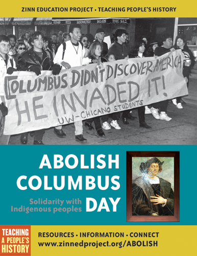 Abolish Columbus Day - Poster Image | Zinn Education Project: Teaching People's History