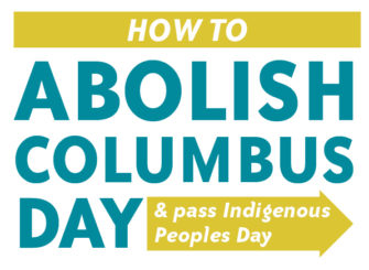 How to Abolish Columbus Day and Get An Indigenous Peoples Day Resolution Passed   Zinn Education Project: Teahing People's History