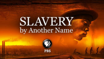 Slavery by Another Name (Film) | Zinn Education Project: Teaching People's History