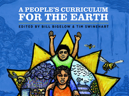 A People's Curriculum for the Earth: Teaching Climate Change and the Environmental Crisis (Teaching Guide) | Zinn Education Project: Teaching People's History