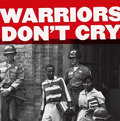 Warriors Don't Cry: Connecting History, Literature, and Our Lives (Lesson) | Zinn Education Project: Teaching People's History
