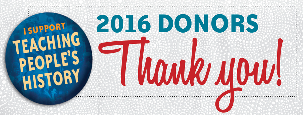 Thank you, 2016 Donors! | Zinn Education Project: Teaching People's History