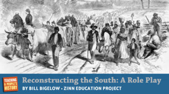 Reconstructing the South: A Role Play   Zinn Education Project: Teaching People's History