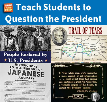 Teach Students to Question the President | Zinn Education Project: Teaching People's History