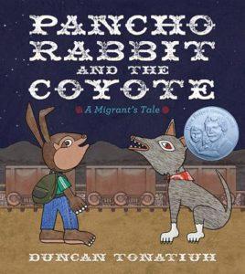 Pancho Rabbit and the Coyote: A Migrant's Tale (Book)   Zinn Education Project: Teaching People's History