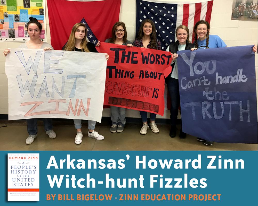 Arkansas' Howard Zinn Witch-hunt Fizzles (Article)   Zinn Education Project: Teaching People's History