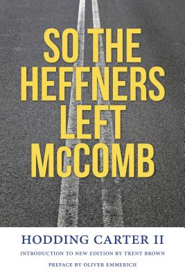 So the Heffners Left McComb (Book) | Zinn Education Project: Teaching People's History