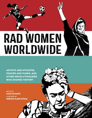 Rad Women Worldwide (Book) | Zinn Education Project: Teaching People's History