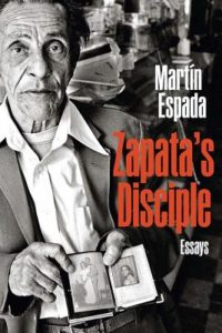 Zapata's Disciple: Essays (Book) | Zinn Education Project: Teaching People's History