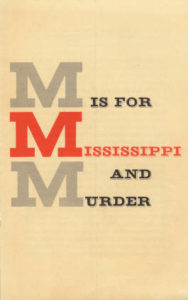 M is for Mississippi and Murder