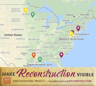 Make Reconstruction Visible | Zinn Education Project